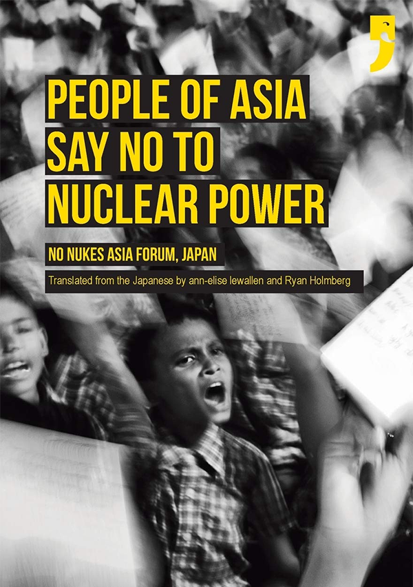 The People of Asia Say No to Nuclear Power book image.